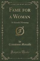 Fame for a Woman