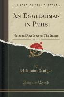 An Englishman in Paris, Vol. 2 of 2