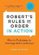 Robert's Rules of Order in Action: How to Participate in Meetings with Confidence