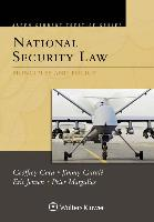 Aspen Treatise for National Security Law: Principles and Policy