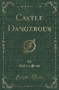 Castle Dangerous (Classic Reprint)