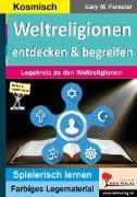 Weltreligionen entdecken & begreifen
