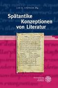 The Library of the Other Antiquity / Spätantike Konzeptionen von Literatur