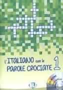 L'italiano con le parole crociate 1. A1 - B2