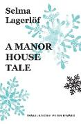A Manor House Tale