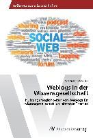 Weblogs in der Wissensgesellschaft