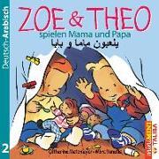 ZOE & THEO spielen Mama und Papa (D-Arabisch)