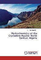 Hydrochemistry of the Crystalline Aquifer North Central, Nigeria