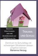 Trauma und Schule