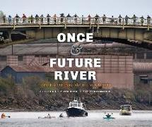 Once and Future River: Reclaiming the Duwamish