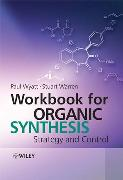 Organic Synthesis.Workbook for Organic Synthesis Workbook
