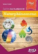 DaZ im Sachunterricht: Naturphänomene: (Deutsch als Zweitsprache)