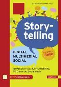 Storytelling: Digital - Multimedial - Social