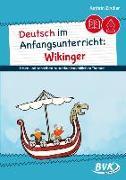 Deutsch im Anfangsunterricht: Wikinger