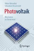 Photovoltaik – Wie Sonne zu Strom wird