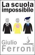 La scuola impossibile