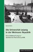 Die Universität Leipzig in der Weimarer Republik