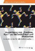 """Auswirkung von """"Zombies, Run!"""" auf Befindlichkeit und Motivation"""