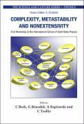 Complexity, Metastability and Nonextensivity: Proceedings of the 31st Workshop of the International School of Solid State Physics Erice, Sicily, Italy