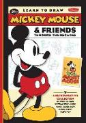 Learn to Draw Mickey Mouse & Friends Through the Decades: A Retrospective Collection of Vintage Artwork Featuring Mickey Mouse, Minnie, Donald, Goofy