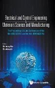 Electrical And Control Engineering & Materials Science And Manufacturing - The Proceedings Of Joint Conferences Of The 6th (Icece