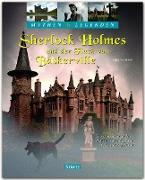 Mythen & Legenden - Sherlock Holmes und der Fluch von Baskerville - Spurensuche nach dem Höllenhund in England, Wales und Schottland
