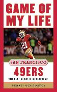 Game of My Life San Francisco 49ers