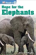 DK Readers L3: Hope for the Elephants