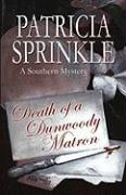 Death of a Dunwoody Matron: A Southern Mystery