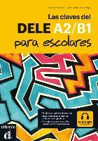 Las claves del DELE A2/B1 para escolares