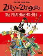 Zilly und Zingaro. Das Piratenabenteuer