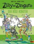 Zilly und Zingaro. Der böse Roboter