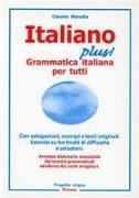 Italiano plus! Grammatica italiana per tutti