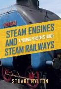 Steam Engines and Steam Railways