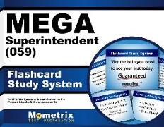 Mega Superintendent (059) Flashcard Study System: Mega Test Practice Questions & Exam Review for the Missouri Educator Gateway Assessments