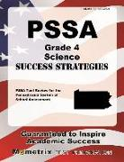 Pssa Grade 4 Science Success Strategies Study Guide: Pssa Test Review for the Pennsylvania System of School Assessment