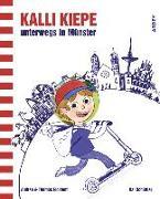 Kalli Kiepe unterwegs in Münster