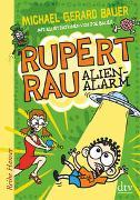 Rupert Rau Alienalarm