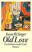 Old Love. Geschichten von der Liebe