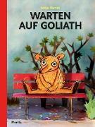 Warten auf Goliath