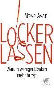 Lockerlassen