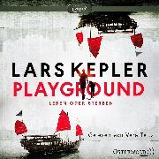Playground - Leben oder Sterben