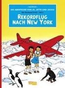 Die Abenteuer von Jo, Jette und Jocko 04: Rekordflug nach New York