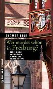 Wer mordet schon in Freiburg?