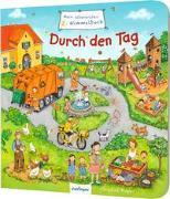 Mein allererstes Wimmelbuch: Mein allererstes Wimmelbuch – Durch den Tag