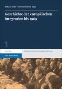 Geschichte der europäischen Integration bis 1989