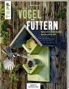 Vögel füttern (KREATIV.INSPIRATION.)