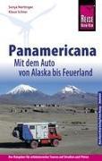 Reise Know-How Reiseführer Panamericana: Mit dem Auto von Alaska bis Feuerland