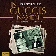 In Guccis Namen