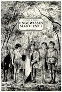 Ungewisses Manifest. Band 1